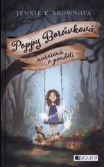 Děti z Novy. Poppy Borůvková: Narozená v pondělí (1. v sérii)