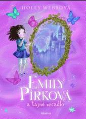Emily Pírková a začarované zrcadlo (2. v sérii)