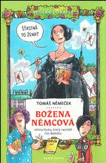 Velikáni do kapsy: Božena Němcová očima kluka, který nechtěl číst Babičku (4. v sérii)