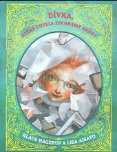 Dívka, která chtěla zachránit knížky