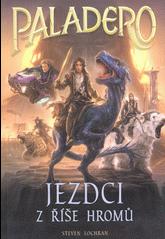 Paladero 1: Jezdci z říše hromů